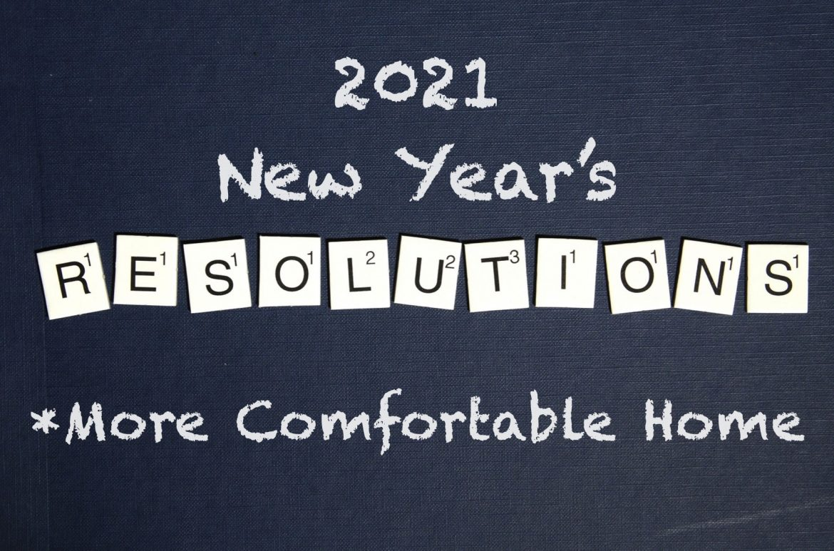 Resolve to Have a More Comfortable and Energy Efficient Home in 2021